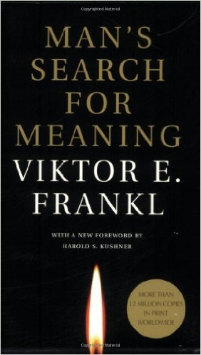Man's Search for Meaning- Viktor Frankl