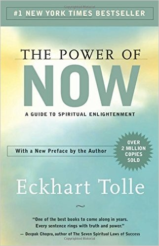 The Power of Now A Guide to Spiritual Enlightenment Eckhart Tolle