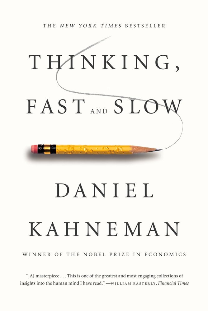 Thinking Fast and Slow- Daniel Khaneman